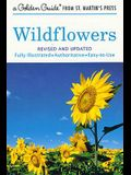 Wildflowers: A Fully Illustrated, Authoritative and Easy-To-Use Guide