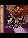 Making Books by Hand: A Step-By-Step Guide