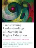Transforming Understandings of Diversity in Higher Education: Demography, Democracy, and Discourse