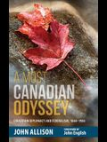 A Most Canadian Odyssey: Education Diplomacy and Federalism, 1844-1984