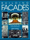 Building Facades: Faces, Figures, and Ornamental Details