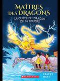Maitres Des Dragons: N 7 - La Quete Du Dragon de La Foudre