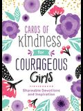 Cards of Kindness for Courageous Girls: Shareable Devotions and Inspiration