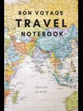 Bon Voyage Travel Notebook: A Journal For Those Who Love To Travel The World
