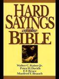 Hard Sayings of the Bible (Hard Sayings Series the Hard Sayings)