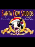 Santa Cow Studios Tour