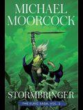 Stormbringer, 2: The Elric Saga Part 2