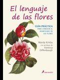 Lenguaje de Las Flores, El. Guia Practica