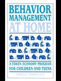 Behavior Management at Home: A Token Economy Program for Children and Teens