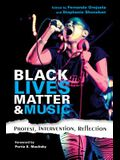 Black Lives Matter and Music: Protest, Intervention, Reflection
