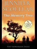 The Memory Tree - Large Print