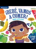 Indestructibles: Bebé, Vamos a Comer! / Baby, Let's Eat!: Chew Proof - Rip Proof - Nontoxic - 100% Washable (Book for Babies, Newborn Books, Safe to C