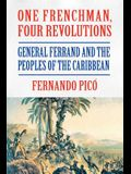One Frenchman, Four Revolutions