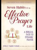 Seven Habits of an Effective Prayer Life: A Nine Session Small Group Experience