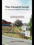 From Kansas to Kenya: An Uncommon Road for Wine Lovers: A Memoir and Guide to the Simple Enjoyment of Wine