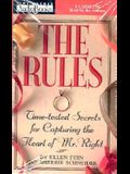 Rules: Time-Tested Secrets for Capturing the Heart of Mr. Right