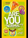 Are You normal?: More Than 100 Questions That Will Test Your Weirdness
