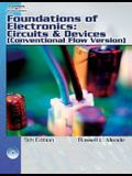Foundations of Electronics: Circuits and Devices (Conventional Flow Version) [With CDROM]