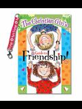 The Christian Girl's Guide to Friendship! [With Best Friends Clip Key Chain]