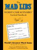 Worst Case Scenario Mad Libs