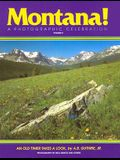 Montana! a Photographic Celebration, Volume 2