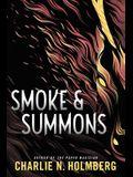 Smoke & Summons