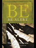 Be Alert (2 Peter, 2 & 3 John, Jude): Beware of the Religious Impostors