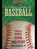 Scholastic Ultimate Guide to Baseball (Scholastic Ultimate Guides)