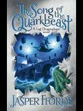 The Song of the Quarkbeast: A Last Dragonslayer Novel