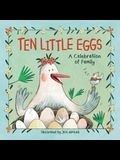 Ten Little Eggs: A Celebration of Family