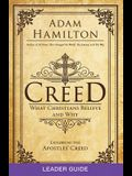 Creed Leader Guide: What Christians Believe and Why