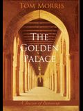 The Golden Palace: A Journey of Beginnings