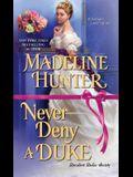 Never Deny a Duke: A Witty Regency Romance