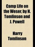 Camp Life on the Weser, by H. Tomlinson and J. Powell