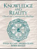 Knowledge and Reality: Classic and Contemporary Readings