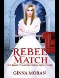 Rebel Match