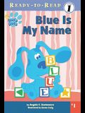 Blue is My Name: Pre-Level 1