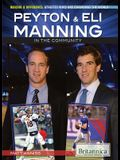 Peyton & Eli Manning in the Community