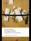 Francis Bacon: The Major Works