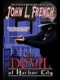 The Devil of Harbor City