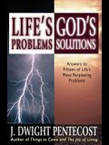 Life's Problems-God's Solutions