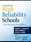 A Handbook for High Reliability Schools: The Next Step in School Reform