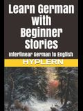 Learn German with Beginner Stories: Interlinear German to English