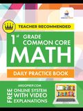 1st Grade Common Core Math: Daily Practice Workbook 1000+ Practice Questions and Video Explanations Argo Brothers