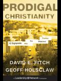 Prodigal Christianity: 10 Signposts Into the Missional Frontier