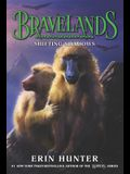 Bravelands: Shifting Shadows