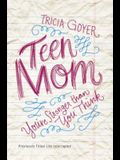 Teen Mom: You're Stronger Than You Think