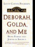 Deborah, Golda, and Me