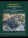 Megiddo V: The 2004-2008 Seasons: The 2004-2008 Seasons