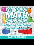 1st Grade Math Workbooks: Recognizing Solid Shapes Math Worksheets Edition